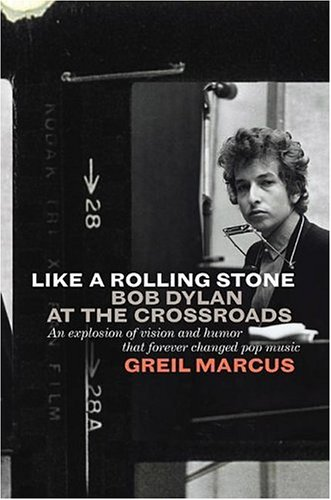 9781586482541: Like a Rolling Stone: Bob Dylan at the Crossroads