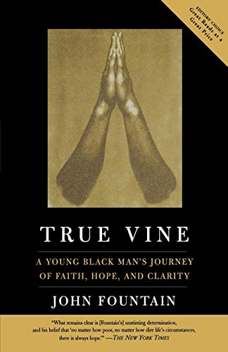 9781586482855: True Vine: A Young Black Man's Journey Of Faith, Hope And Clarity