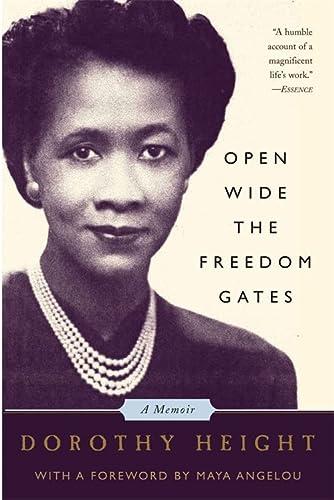 9781586482862: Open Wide The Freedom Gates: A Memoir