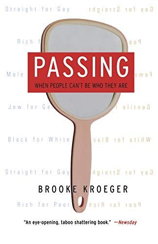9781586482879: Passing: When People Can't Be Who They Are