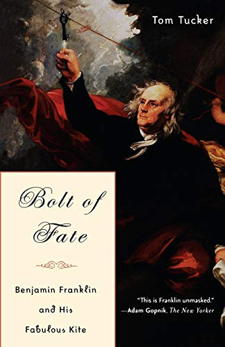 9781586482947: Bolt Of Fate: Benjamin Franklin And His Fabulous Kite