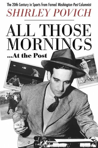 All Those Mornings . At the Post