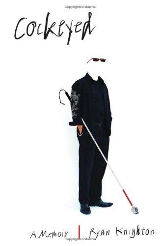 9781586483296: Cockeyed: A Memoir of Blindness