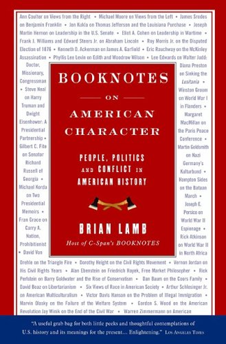 Booknotes: On American Character (1586483420) by Brian Lamb