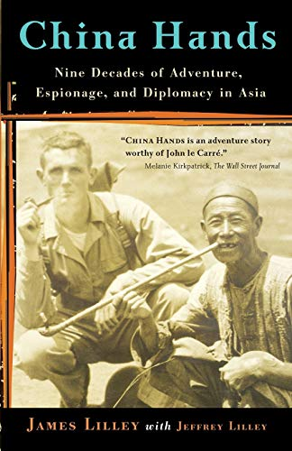 9781586483432: China Hands: Nine Decades of Adventure, Espionage, and Diplomacy in Asia