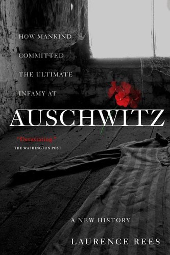 9781586483579: Auschwitz: A New History