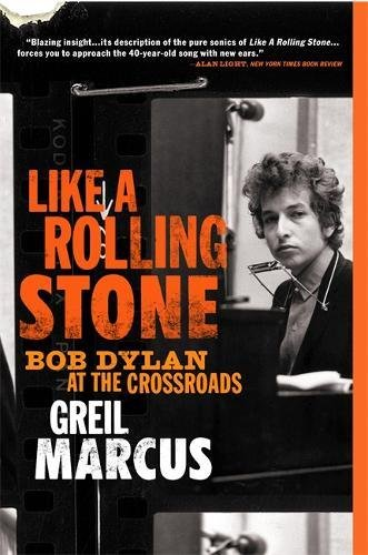 9781586483821: Like a Rolling Stone: Bob Dylan at the Crossroads