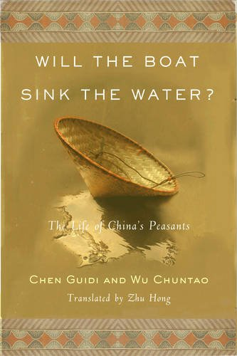 9781586484187: Will the Boat Sink the Water?: The Life of China's Peasants