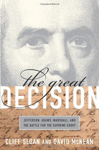 9781586484262: The Great Decision: Jefferson, Adams, Marshall, and the Battle for the Supreme Court