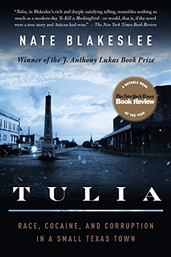 9781586484545: Tulia: Race, Cocaine, and Corruption in a Small Texas Town