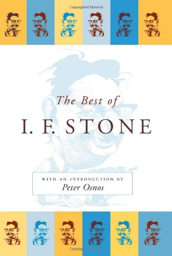 9781586484637: Best of I. F. Stone