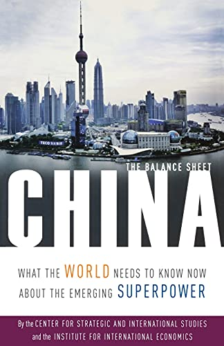9781586484644: China: The Balance Sheet: What the World Needs to Know Now About the Emerging Superpower