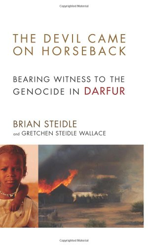 9781586484743: The Devil Came on Horseback: Bearing Witness to the Genocide in Darfur