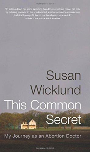 This Common Secret: My Journey as an: Susan Wicklund, Sue