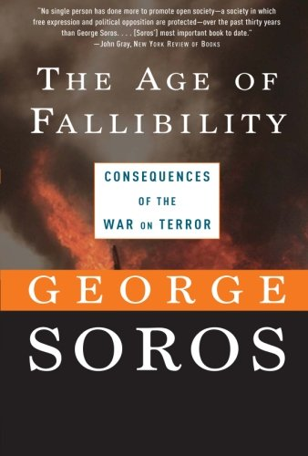 9781586484941: The Age of Fallibility: Consequences of the War on Terror