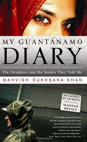 9781586484989: My Guantanamo Diary: The Detainees and the Stories They Told Me
