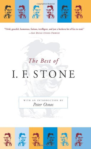 9781586485078: The Best of I.F. Stone