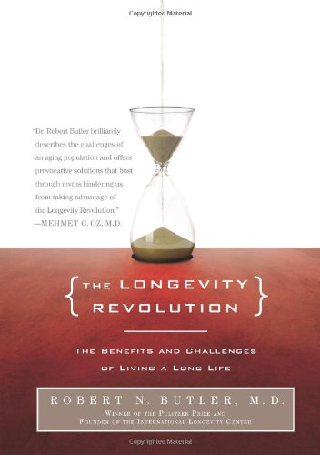 9781586485535: The Longevity Revolution: The Benefits and Challenges of Living a Long Life