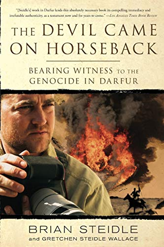 9781586485696: The Devil Came on Horseback: Bearing Witness to the Genocide in Darfur