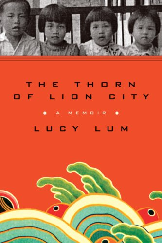 9781586486051: The Thorn of Lion City: A Memoir