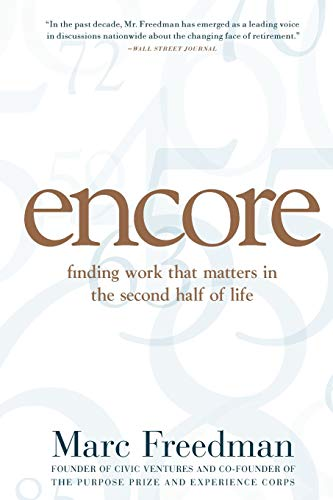 9781586486341: Encore: Finding Work that Matters in the Second Half of Life
