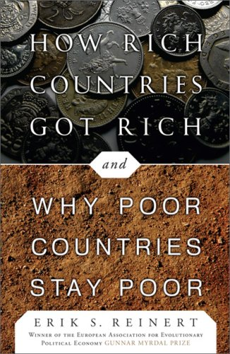 9781586486686: How Rich Countries Got Rich . . . and Why Poor Countries Stay Poor