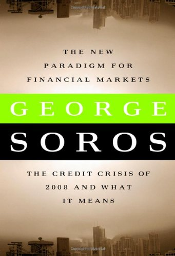 9781586486839: The New Paradigm for Financial Markets: The Credit Crisis of 2008 and What it Means