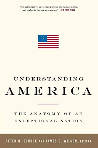 9781586486952: Understanding America: The Anatomy of an Exceptional Nation