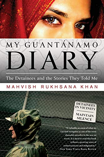 9781586487072: My Guantanamo Diary: The Detainees and the Stories They Told Me