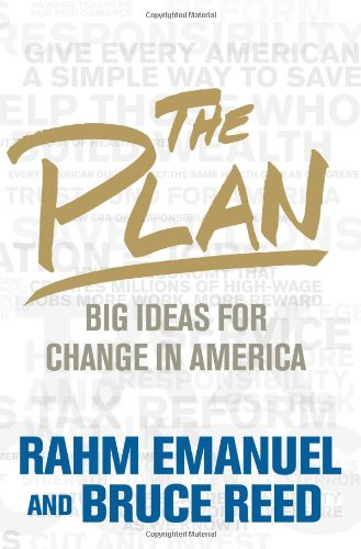 9781586487607: The Plan: Big Ideas for America