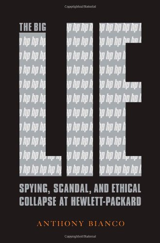 The Big Lie: Spying, Scandal, and Ethical: Bianco, Anthony