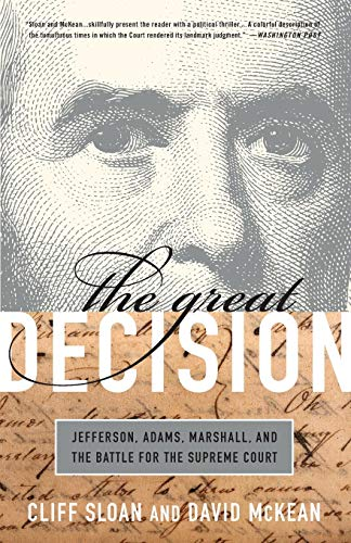 9781586488055: The Great Decision: Jefferson, Adams, Marshall, and the Battle for the Supreme Court