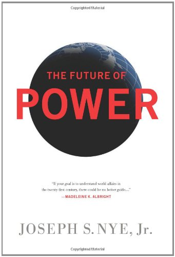 9781586488918: The Future of Power: And Use in the Twenty-first Century