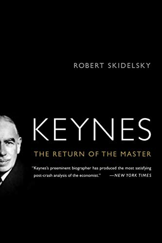 9781586488970: Keynes: The Return of the Master