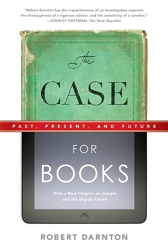 9781586489021: The Case for Books: Past, Present, and Future: 256