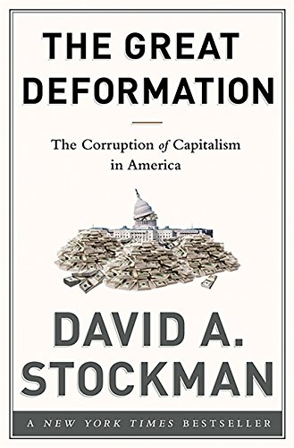 9781586489120: The Great Deformation: The Corruption of Capitalism in America