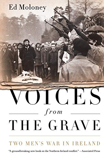 9781586489328: Voices from the Grave: Two Men's War in Ireland