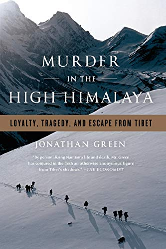 9781586489595: Murder in the High Himalaya: Loyalty, Tragedy, and Escape from Tibet