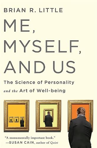 9781586489670: Me, Myself, and Us: The Science of Personality and the Art of Well-Being
