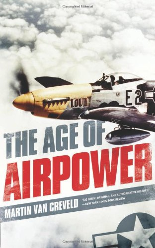 9781586489816: The Age of Airpower