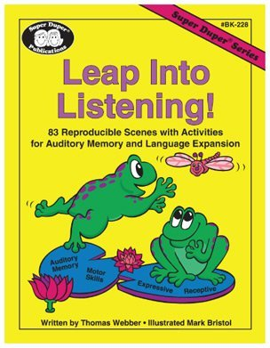 9781586500375: Leap into Listening! 83 Reproducible Scenes with Activities for Auditory Memory and Language Expansion (Super Duper Series)