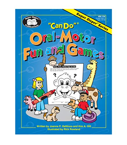 Can Do Oral-Motor Fun and Games: Gill, Kim; DeNinno, Joanne