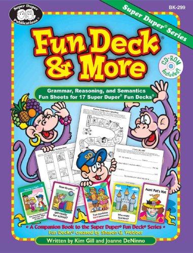 9781586502409: Fun Deck® & More: Grammar, Reasoning, and Semantics Fun Sheets for 17 Super Duper® Fun Decks with Printable CD-ROM
