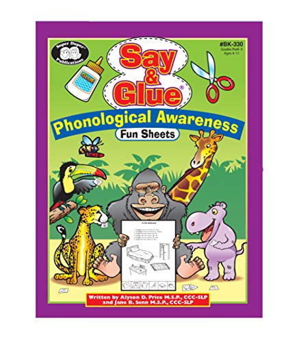 Say & Glue Phonological Awareness Fun Sheets: M.S.P., CCC-SLP Alyson