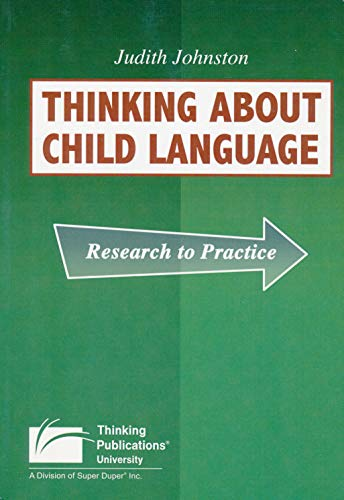 9781586508173: Thinking About Child Language: Research to Practice