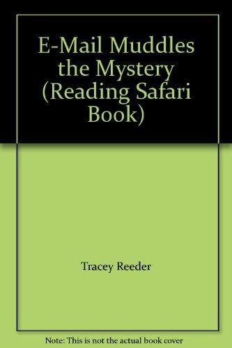 9781586531492: E-Mail Muddles the Mystery (Reading Safari Book)