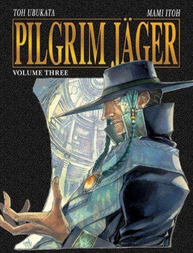 9781586556365: Pilgrim Jäger Vol. 3
