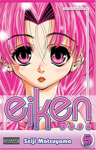 9781586558468: Eiken Volume 5 (v. 5)