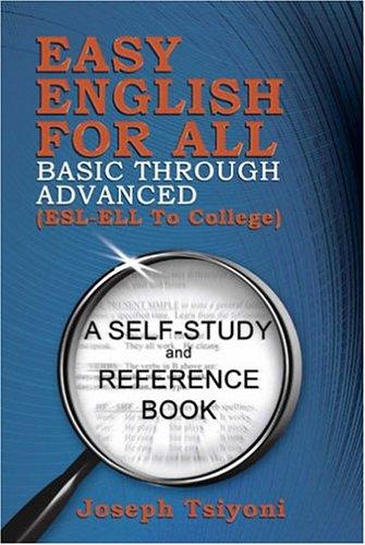 Easy English for All-Basic Through Advanced, 2005 Edition: Tsiyoni, Joseph