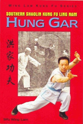 9781586573614: Southern Shaolin Kung Fu Ling Nam Hung Gar